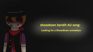 showdown bandit AU animation: Looking for a Showdown (13+)