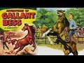 ADVENTURES OF GALLANT BESS (1952) | HOLLYWOOD MOVIE | Cameron Mitchell Audrey Long