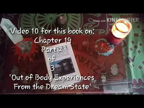 Seth (10 Part 2)-Dreams and Projections of Consciousness. Out of Body Experiences fr Dream State.