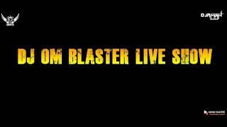 DJ OM BLASTER-(LIVE SHOW) HAPUR U.P.