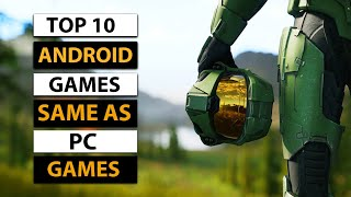 Top 10 Android Games Same as PC Games | 2019 | High Graphics (Online/Offline)