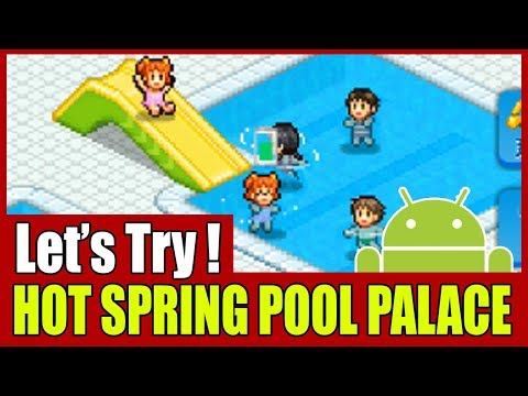 [Let's Try] 常夏プールパレス Hot Spring Pool Palace | First 20 Minutes In-Game Experiences