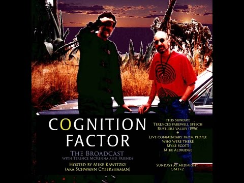 Cognition Factor - The Broadcast - S1E1 - Three Mikes blast off with Terence McKenna