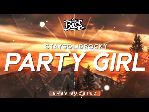 StaySolidRocky ‒ Party Girl 🔊 [Bass Boosted]
