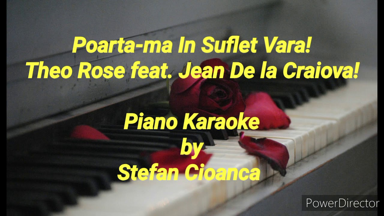 Poarta-ma In Suflet Vara - Theo Rose feat. Jean de la Craiova! (Piano Karaoke)
