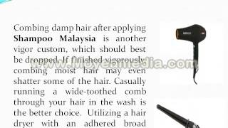 Shampoo Malaysia  Treat your hair with right kind of products!