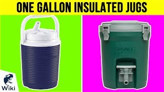 10 Best One Gallon Insulated Jugs 2019