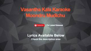 Download Hindi Video Songs - Vasantha Kala Karaoke Moondru Mudichu Karaoke