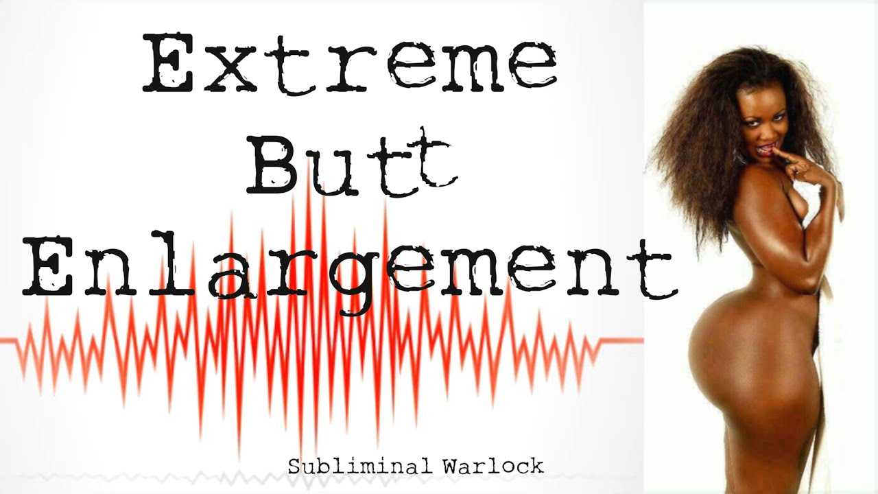 Extreme Butt Enlargement Hypnosis Rife Frequencies