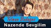 Nazende Sevgilim Yadima Dusdu Youtube