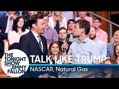 Talk Like Trump: NASCAR, Natural Gas
