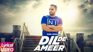 Latest Punjabi Song 2017   Dil De Ameer   Sonu Johal   Jassi X   Lyrical Video  