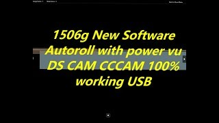 1506G New Software (Dscam, Cccam, Powervu OK) - BX