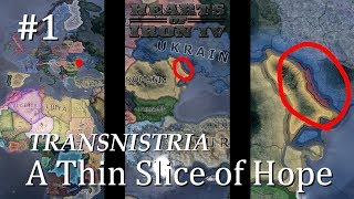 HoI4 - Modern Day - Transnistria - A Thin Slice of Hope - Part 1
