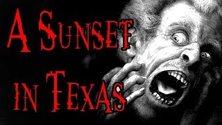 """""""a Sunset In Texas"""" 