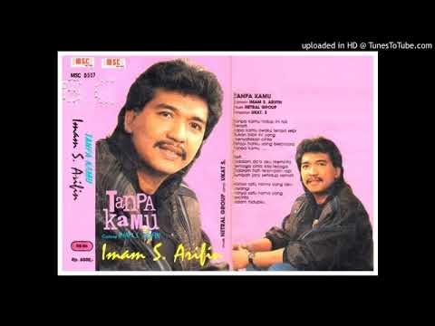IMAM S ARIFIN   Tanpa Kamu 1994 ORIGINAL