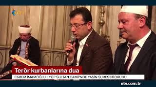 Ekrem İmamoğlu Eyüp Sultan Camii'nde Yasin suresini okudu