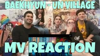 BAEKHYUN (백현) - UN Village MV Reaction [HE GAVE US BABY MAKING MUSIC!]