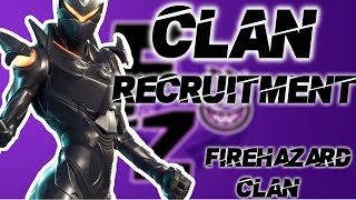 *NEW* Fortnite Clan (RECRUITING)! FireHaZard Clan// ALL PLATFORMS