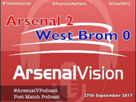 Arsenal Vision Post Match Podcast - EP159: West Brom (h) - We Need More Crisis
