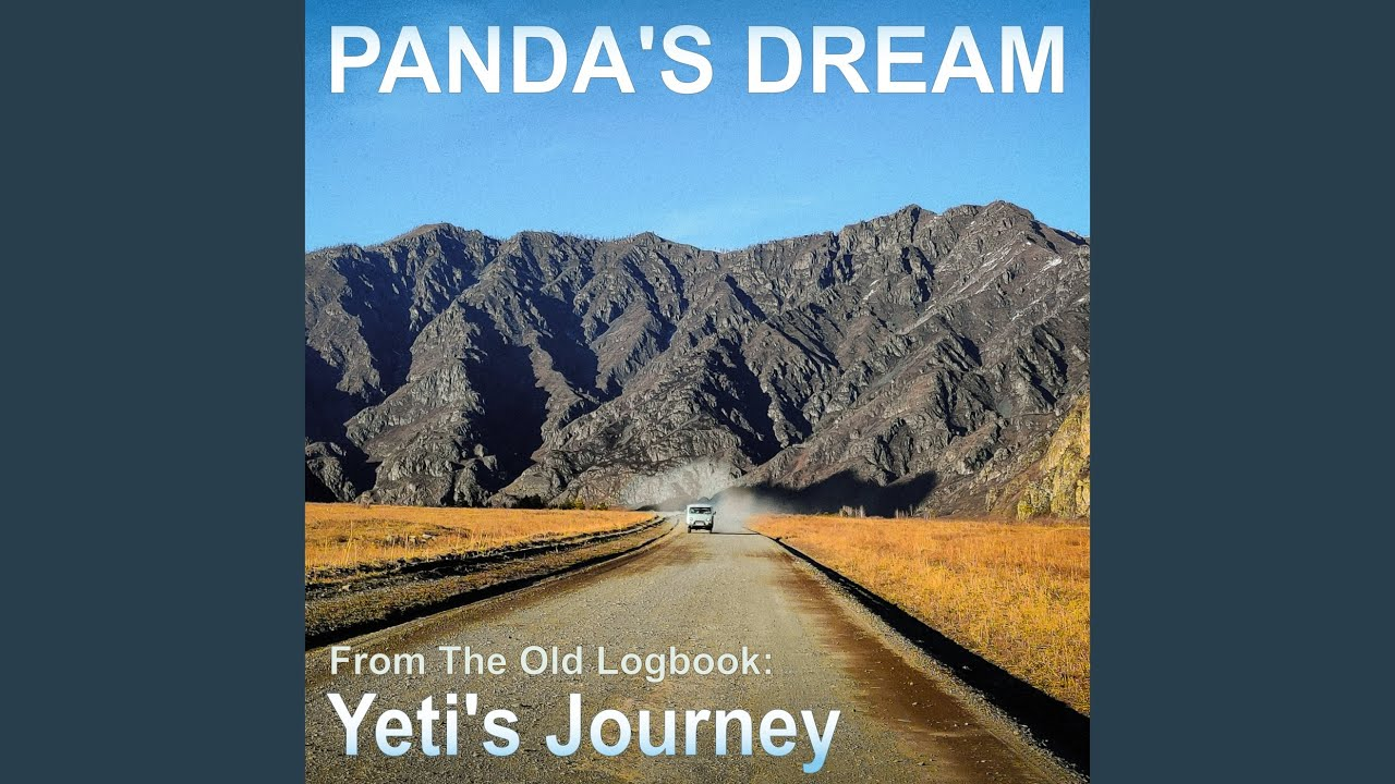 Panda's Dream - Yeti's Journey