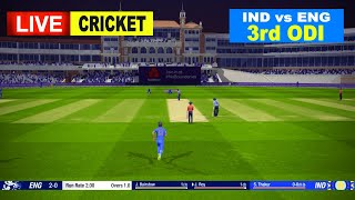 🔴ENG vs IND LIVE CRICKET 3rd ODI Match || LIVE SCORE & COMMENTARY | ENGLAND vs INDIA  LIVE CRICKET