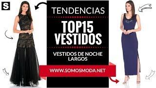 VESTIDOS DE NOCHE LARGOS 👗 ¡¡¡Modelos Exclusivos!!!