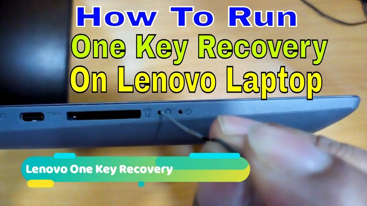 How To Run One Key Recovery On Lenovo Laptop Idea Pad 320 Windows