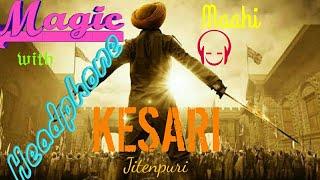 Ve Maahi    Kesari    Arijit Singh & Asees Kaur    Tanishk Bagchi    jitenpuri   