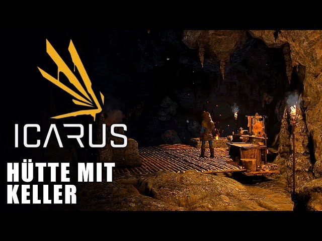 Icarus 🌿 Hütte mit Keller #02 [Lets Play | Gameplay Deutsch]
