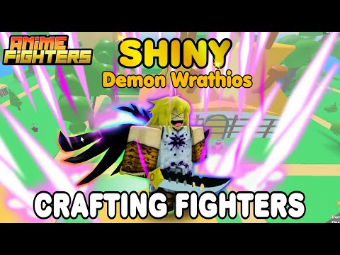 CRAFTING SHINY✨ FIGHTERS DEMON WRATHIOS (Demon King Form Meliodas) IN ANIME FIGHTERS SIMULATOR