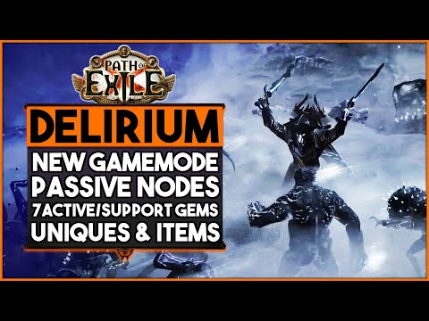 Path Of Exile - Delirium New Custom Passive Nodes, New Skill & Support Gems, Gameplay