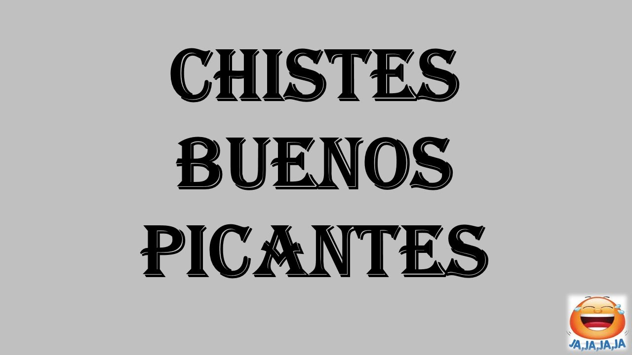 Blog de Chistes | Chistes, chascarrillos, bromas y gracias