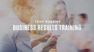 Tony Robbins Business Results Training