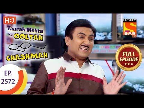 Taarak Mehta Ka Ooltah Chashmah – Ep 2572 – Full Episode – 9th October, 2018