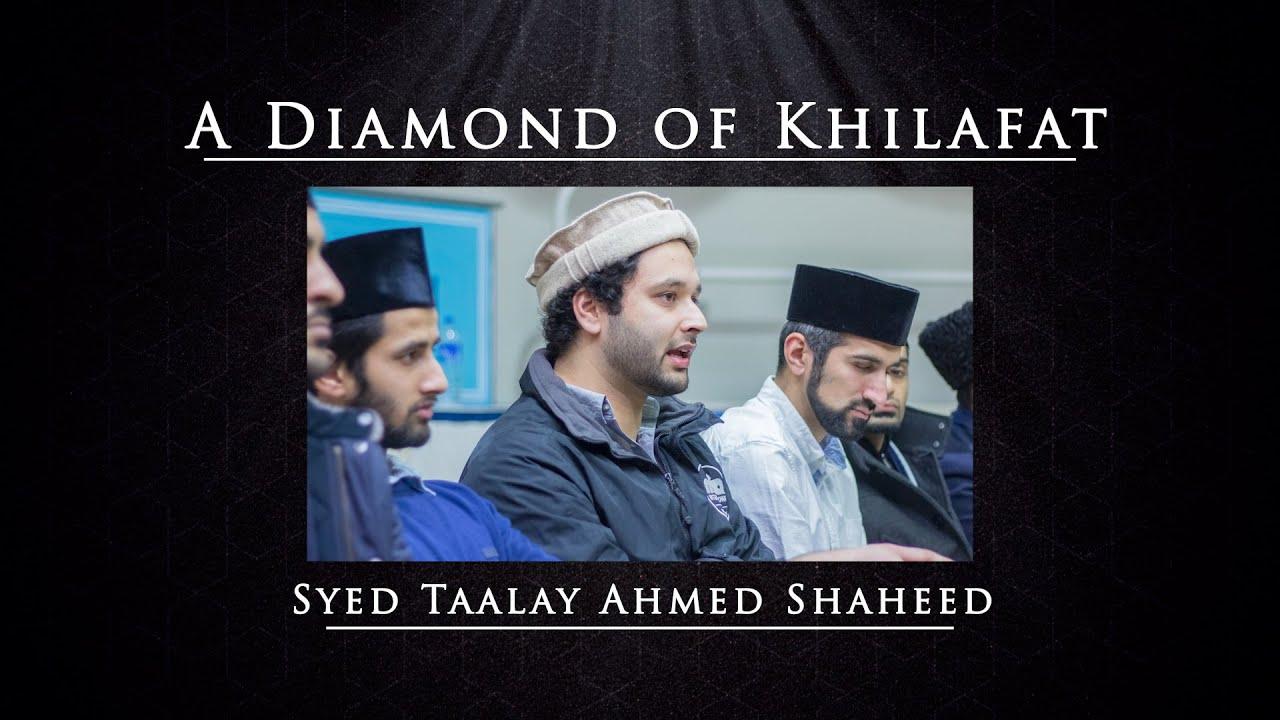 A Diamond of Khilafat - Syed Taalay Ahmed Shaheed (MTA Documentary Special)  - YouTube