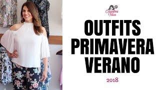 Outfits Primavera Verano 2018