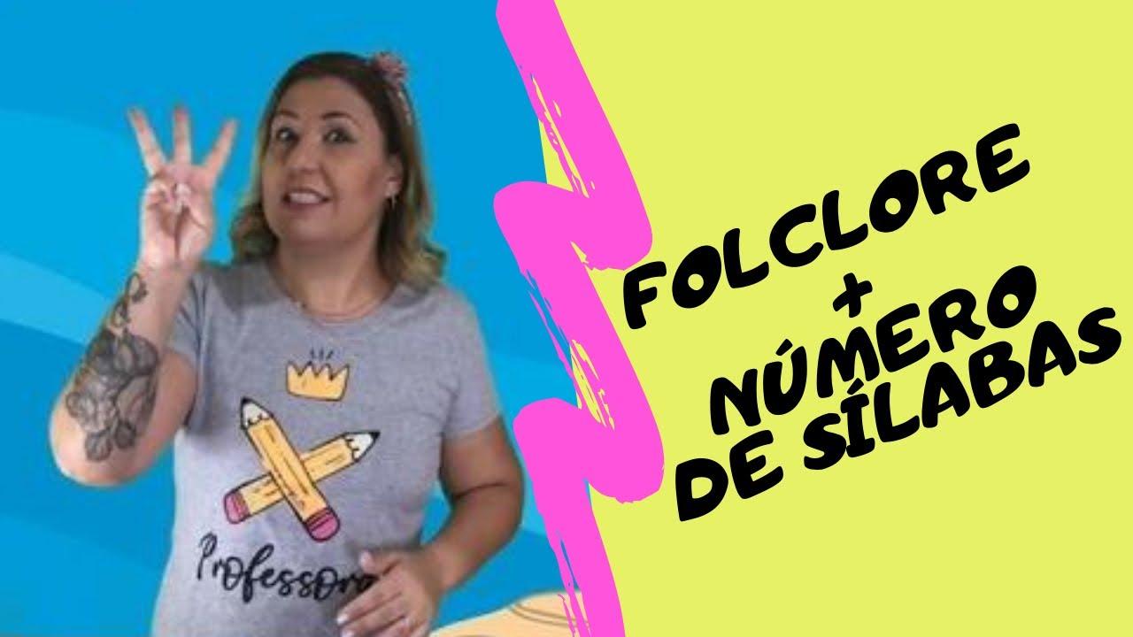Videoaula #folclore - Número de sílabas