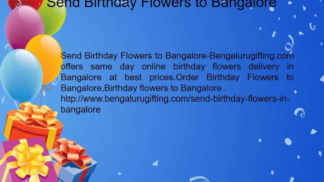 Birthday gifts to bangalore