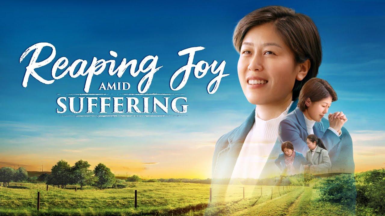 "Christian Testimony Movie | ""Reaping Joy Amid Suffering"""