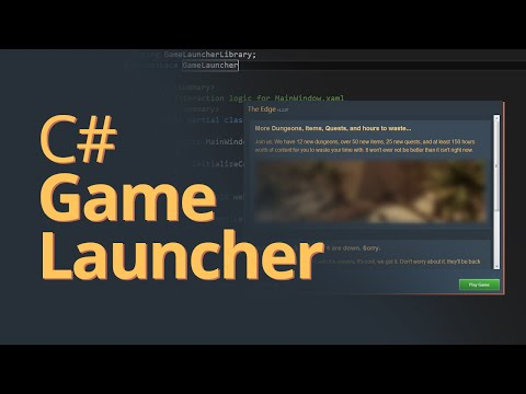 Creating a Game Launcher in C# - .NET Tutorial