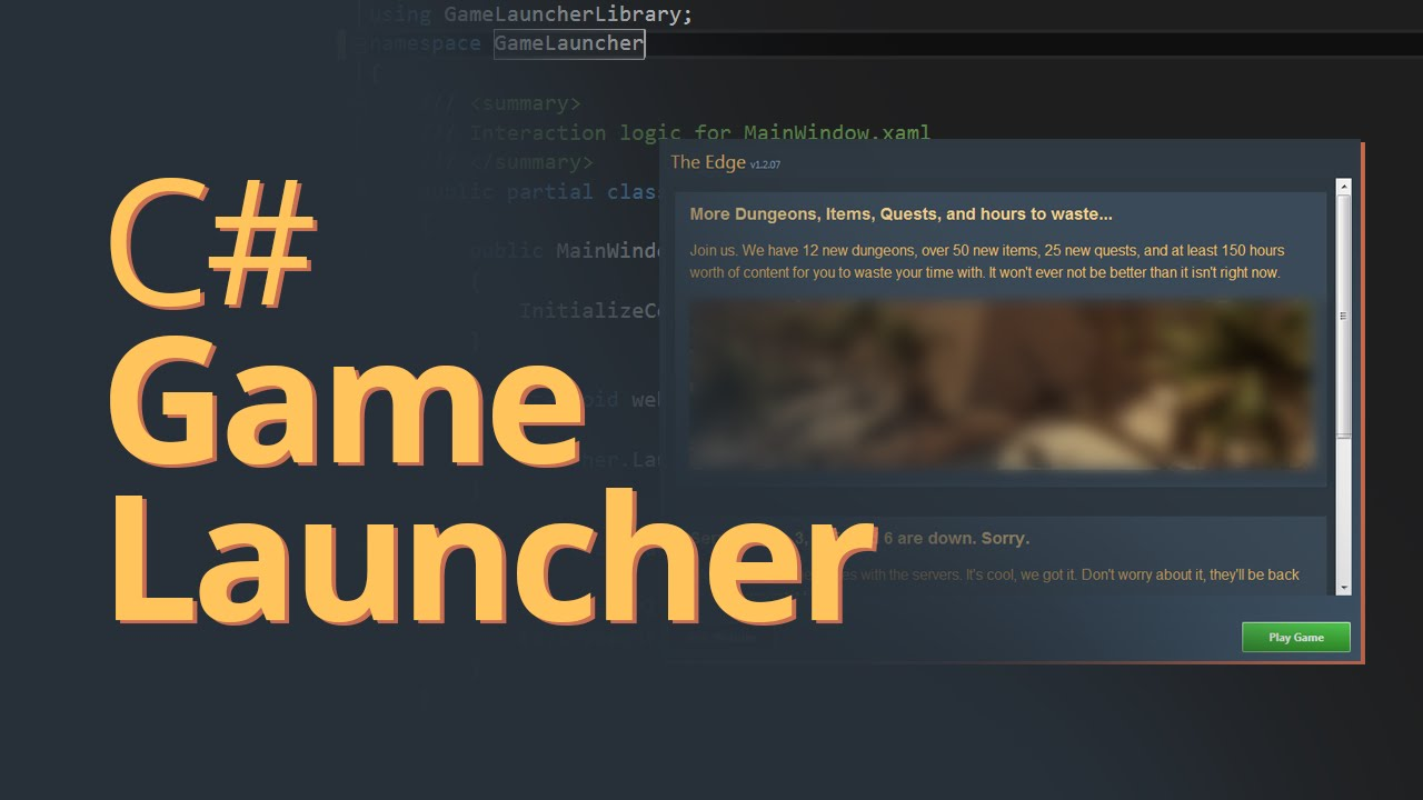 Creating a Game Launcher in C# -  NET Tutorial