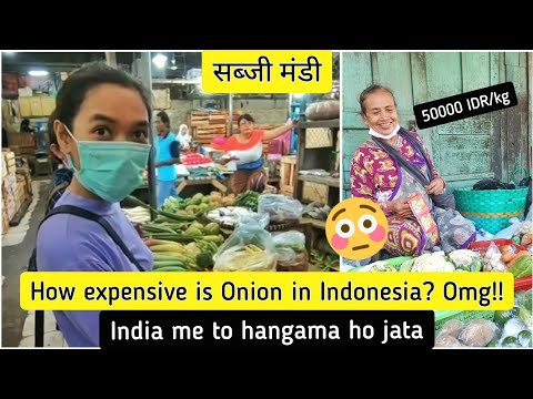 How Expensive is Onion in Indonesia? Vegetable Market (सब्जी मंडी) in Indonesia 🇮🇩
