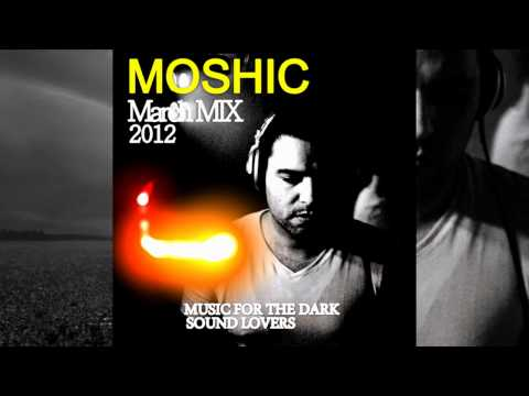 MOSHIC_March_2012_Episode_Mix
