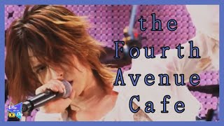 the Fourth Avenue Cafe - L'Arc~en~Ciel  [Tour '07 Are You Ready? 'Mata Haato ni hi wo tsukero! Live]