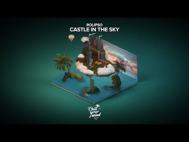 Rolipso - Castle in the Sky