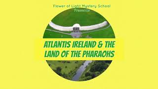 Irish Valley of the Kings--Battle of the Boyne & the Egyptian Mystery Schools
