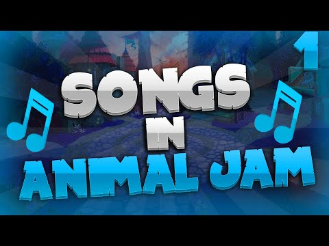 SONGS IN ANIMAL JAM!!