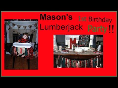 Mason's Lumberjack 1st Birthday Party
