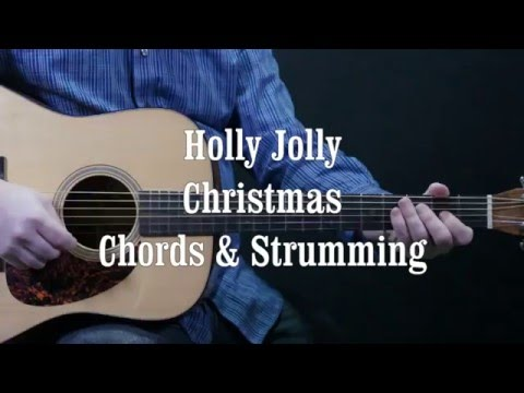 How to play Holly Jolly Christmas chords and strumming